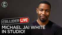 Collider Live - Episode 40 - Michael Jai White in Studio! (#91)