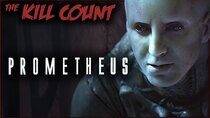 Dead Meat´s Kill Count - Episode 13 - Prometheus (2012) KILL COUNT