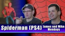 James & Mike Mondays - Episode 11 - Spider-Man (PS4)