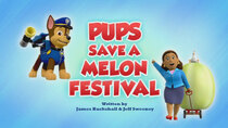 Paw Patrol - Episode 5 - Pups Save a Melon Festival