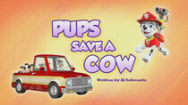 Paw Patrol - Episode 6 - Pups Save a Cow