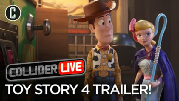 Collider Live - S2019E44 - Toy Story 4 Trailer Review: Fresh Spin or Old Hat? (#95)