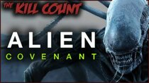 Dead Meat´s Kill Count - Episode 15 - Alien: Covenant (2017) KILL COUNT