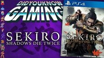 Did You Know Gaming? - Episode 304 - Sekiro: Shadows Die Twice
