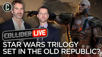 Collider Live - Episode 45 - Was Harloff Right? Old Republic Movies Happening by Benioff and...