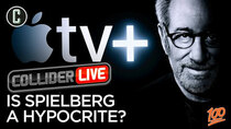 Collider Live - Episode 49 - Some People Think Steven Spielberg is a Hypocrite - Do You? (#100)