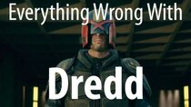 CinemaSins - Episode 26 - Everything Wrong With Dredd