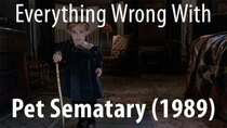 CinemaSins - Episode 27 - Everything Wrong With Pet Sematary (1989)