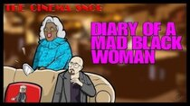 The Cinema Snob - Episode 8 - Diary of a Mad Black Woman