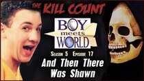 Dead Meat´s Kill Count - Episode 17 - Boy Meets World: And Then There Was Shawn (s05e17) KILL COUNT