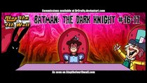 Atop the Fourth Wall - Episode 14 - Batman: The Dark Knight #16-17