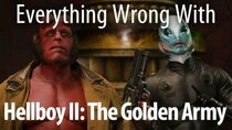 CinemaSins - Episode 29 - Everything Wrong With Hellboy II: The Golden Army