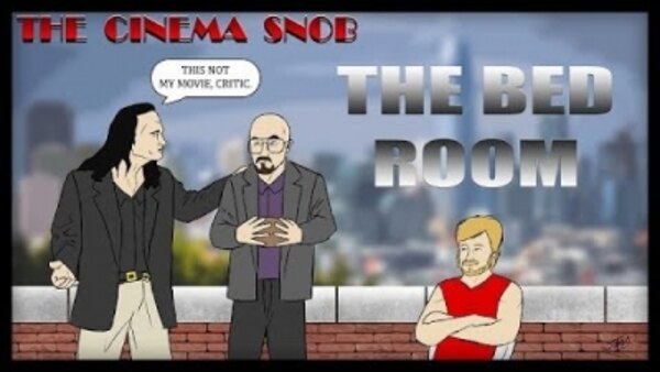 The Cinema Snob - S14E14 - The Bed Room (The Room Parody)