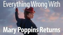 CinemaSins - Episode 32 - Everything Wrong With Mary Poppins Returns