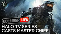 Collider Live - Episode 65 - Halo Series Finds Its Master Chief! (#116)