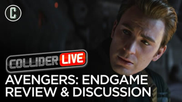 Collider Live - S2019E69 - Avengers: Endgame Review & Discussion (#120)