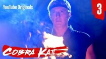 Cobra Kai - Episode 3 - Fire and Ice
