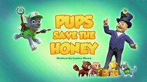 Paw Patrol - Episode 9 - Pups Save the Honey