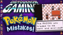 Did You Know Gaming? - Episode 307 - Mistakes in Pokémon Games