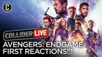 Collider Live - Episode 68 - First Reactions for Avengers: Endgame (#119)