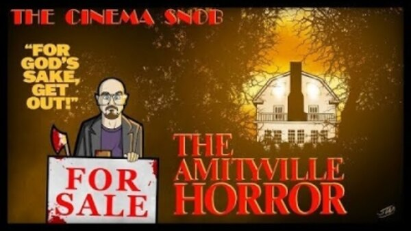 The Cinema Snob - S14E21 - The Amityville Horror