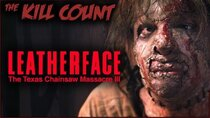 Dead Meat´s Kill Count - Episode 21 - Leatherface: Texas Chainsaw Massacre III (1990) KILL COUNT