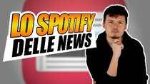 Breaking Italy - Episode 63 - Lo SPOTIFY delle NEWS