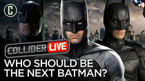 Collider Live - Episode 76 - Who Should Be Cast as the Next Batman? (#127)