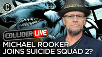 Collider Live - Episode 81 - Michael Rooker Cast in James Gunn's Suicide Squad 2? (#132)