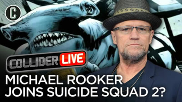 Collider Live - S2019E81 - Michael Rooker Cast in James Gunn's Suicide Squad 2? (#132)