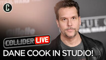 Collider Live - Episode 83 - Dane Cook in Studio! (#134)