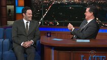 The Late Show with Stephen Colbert - Episode 146 - Bill Hader, James Bay