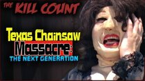 Dead Meat´s Kill Count - Episode 22 - Texas Chainsaw Massacre: The Next Generation (1995) KILL COUNT