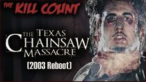 Dead Meat´s Kill Count - Episode 23 - The Texas Chainsaw Massacre (2003 Reboot) KILL COUNT