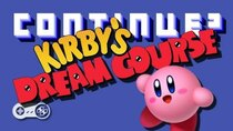 Continue? - Episode 9 - Kirby's Dream Course (SNES)
