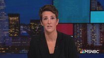 The Rachel Maddow Show - Episode 98 - May 20, 2019