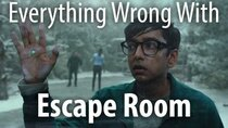CinemaSins - Episode 41 - Everything Wrong With Escape Room