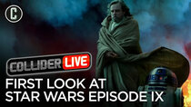 Collider Live - Episode 89 - Star Wars Episode IX First Look and Plot Details (#140)