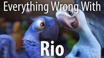 CinemaSins - Episode 42 - Everything Wrong With Rio