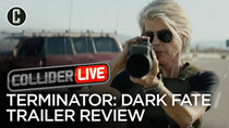 Collider Live - Episode 90 - Terminator: Dark Fate Trailer Review (#141)