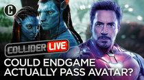 Collider Live - Episode 92 - Holy Crap! Avengers: Endgame Might Beat Avatar (#143)