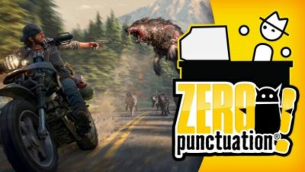Zero Punctuation - S13E20 - Days Gone