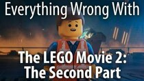 CinemaSins - Episode 44 - Everything Wrong With LEGO Movie 2: The Second Part