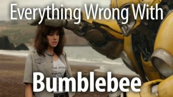 CinemaSins - S08E45 - Everything Wrong With Bumblebee