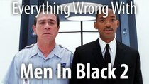 CinemaSins - Episode 46 - Everything Wrong with Men in Black II
