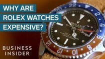 So Expensive - Episode 1 - Why Rolex Watches Are So Expensive
