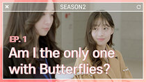 Am I the Only One with Butterflies? - Episode 1 - Episode 1