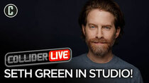 Collider Live - Episode 100 - Seth Green in Studio! (#151)