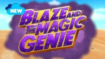 Blaze and the Monster Machines - Episode 19 - Blaze and the Magic Genie