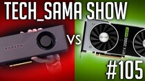 Aurelien_Sama: Tech_Sama Show - Episode 105 - Tech_Sama Show #105 : AMD RX 5700 XT VS RTX 2000 Super ?!